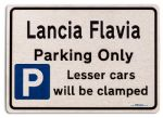Lancia Flavia Car Owners Gift| New Parking only Sign | Metal face Brushed Aluminium Lancia Flavia Model